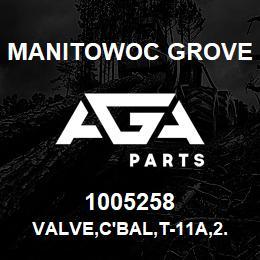 1005258 Manitowoc Grove VALVE,C'BAL,T-11A,2.3:1 | AGA Parts