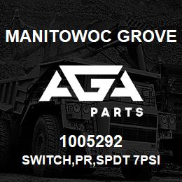 1005292 Manitowoc Grove SWITCH,PR,SPDT 7PSI FALLING | AGA Parts
