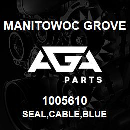 1005610 Manitowoc Grove SEAL,CABLE,BLUE | AGA Parts