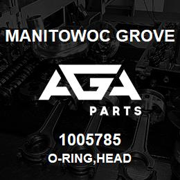 1005785 Manitowoc Grove O-RING,HEAD | AGA Parts