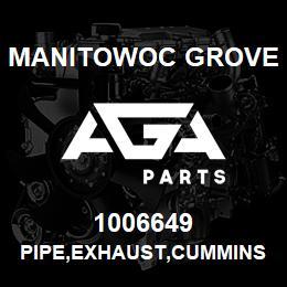 1006649 Manitowoc Grove PIPE,EXHAUST,CUMMINS 3.3L | AGA Parts