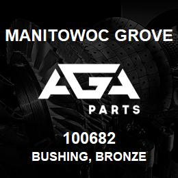 100682 Manitowoc Grove BUSHING, BRONZE | AGA Parts