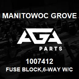 1007412 Manitowoc Grove FUSE BLOCK,6-WAY W/COVER | AGA Parts