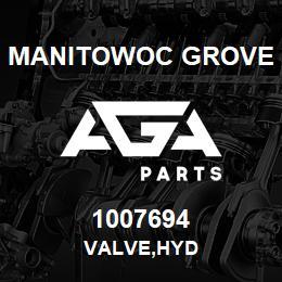 1007694 Manitowoc Grove VALVE,HYD | AGA Parts