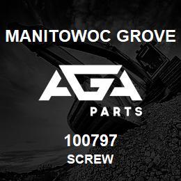 100797 Manitowoc Grove SCREW | AGA Parts