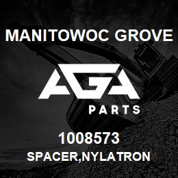 1008573 Manitowoc Grove SPACER,NYLATRON | AGA Parts