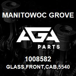 1008582 Manitowoc Grove GLASS,FRONT,CAB,5540F | AGA Parts