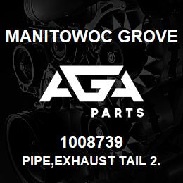 1008739 Manitowoc Grove PIPE,EXHAUST TAIL 2.5 X 7LG. | AGA Parts