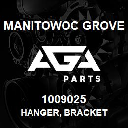 1009025 Manitowoc Grove HANGER, BRACKET | AGA Parts