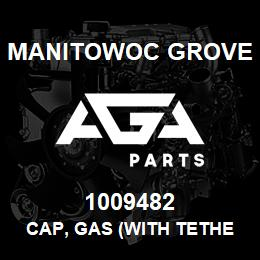 1009482 Manitowoc Grove CAP, GAS (WITH TETHER) | AGA Parts