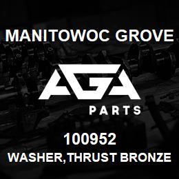 100952 Manitowoc Grove WASHER,THRUST BRONZE | AGA Parts