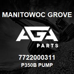 7722000311 Manitowoc Grove P350B PUMP | AGA Parts