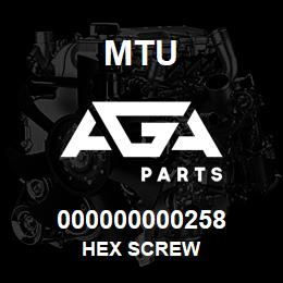000000000258 MTU HEX SCREW | AGA Parts