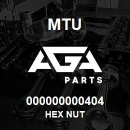 000000000404 MTU HEX NUT   AGA Parts