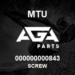 000000000843 MTU Screw | AGA Parts