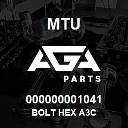 000000001041 MTU BOLT HEX A3C   AGA Parts