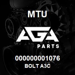 000000001076 MTU BOLT A3C | AGA Parts
