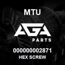 000000002871 MTU HEX SCREW | AGA Parts