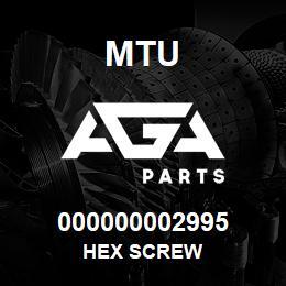 000000002995 MTU HEX SCREW   AGA Parts