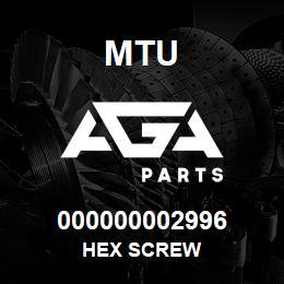 000000002996 MTU HEX SCREW | AGA Parts