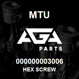 000000003006 MTU HEX SCREW | AGA Parts
