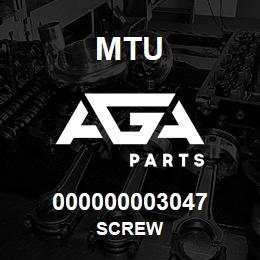 000000003047 MTU Screw | AGA Parts