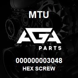 000000003048 MTU HEX SCREW   AGA Parts