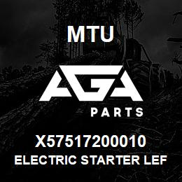 X57517200010 MTU ELECTRIC STARTER LEFT | AGA Parts
