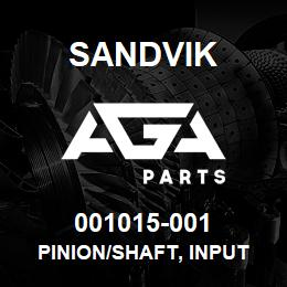 001015-001 Sandvik PINION/SHAFT, INPUT | AGA Parts