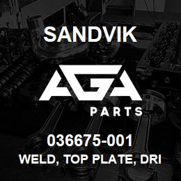 036675-001 Sandvik WELD, TOP PLATE, DRIVELINE COVER | AGA Parts