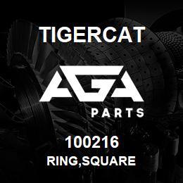100216 Tigercat RING,SQUARE   AGA Parts