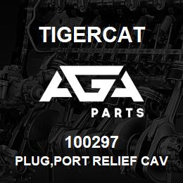 100297 Tigercat PLUG,PORT RELIEF CAVITY | AGA Parts