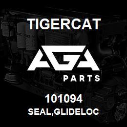 101094 Tigercat SEAL,GLIDELOC | AGA Parts