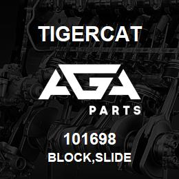 101698 Tigercat BLOCK,SLIDE | AGA Parts