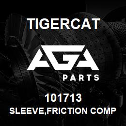 101713 Tigercat SLEEVE,FRICTION COMPOSITE | AGA Parts