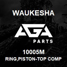 10005M Waukesha RING,PISTON-TOP COMPRESSION | AGA Parts
