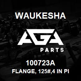 100723A Waukesha FLANGE, 125#,4 IN PIPE | AGA Parts