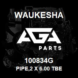 100834G Waukesha PIPE,2 X 6.00 TBE | AGA Parts