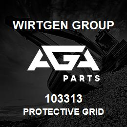 103313 Wirtgen Group PROTECTIVE GRID | AGA Parts