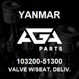103200-51300 Yanmar VALVE W/SEAT, DELIV.   AGA Parts