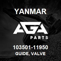 103501-11950 Yanmar GUIDE, VALVE | AGA Parts